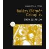 Somogyvári Péter SOMOGYVÁRI PÉTER - BALÁZS ELEMÉR GROUP 15 - ÖRÖK SZERELEM (CD MELLÉKLETTEL!)