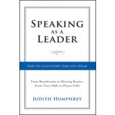 Speaking As a Leader – Judith Humphrey idegen nyelvű könyv