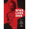 Spies, Lives and Eras - The Story of Erica Glaser Wallach and Noel H. Field