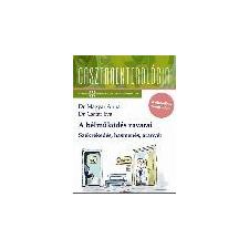 Springmed Kiadó A BÉLMŰKÖDÉS ZAVARAI - SZÉKREKEDÉS, HASMENÉS, ARANYÉR /GASZTROENTEROLÓGIA életmód, egészség