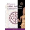 Sri Aurobindo A lélek fejlődése