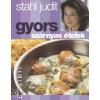 Stahl Judit Gyors szárnyas ételek