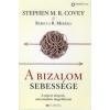 Stephen M. R. Covey, Rebecca R. Merrill A bizalom sebessége