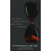 Stephenie Meyer THE SHORT SECOND LIFE OF BREE TANNER: AN ECLIPSE NOVELLA