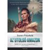 Steven Pressfield PRESSFIELD, STEVEN - AZ UTOLSÓ AMAZON