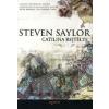 Steven Saylor CATILINA REJTÉLYE (ÚJ!)