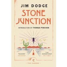 Stone Junction – Jim Dodge idegen nyelvű könyv