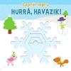 Studium Plusz Kiadó Hurrá, havazik! - Lapról lapra