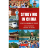 Studying in China : A Practical Handbook for Students -