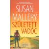 Susan Mallery : Született vadóc (A csodálatos Titan lányok 3.)
