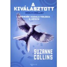 Suzanne Collins A KIVÁLASZTOTT - AZ ÉHEZŐK VIADALA III. antikvárium - használt könyv