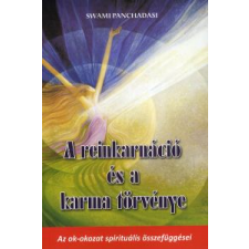 Swami Panchadasi A reinkarnáció és a karma törvénye ezoterika