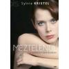 Sylvia Kristel MEZTELENÜL - A KÁPRÁZAT ÁRNYÉKÁBAN
