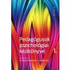 Szabó Éva;N. Kollár Katalin - PEDAGÓGUSOK PSZICHOLÓGIAI KÉZIKÖNYVE I - III.