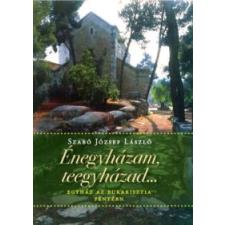 Szabó József László Énegyházam, teegyházad... vallás