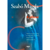 Szabó Magda SZABÓ MAGDA - A PILLANAT (ÚJ, 2016)