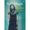 Szabó Magda SZABÓ MAGDA - MAGDALÉNA - A MÁSIK FÜR ELISE NYOMÁBAN