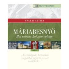 Szalai Attila Máriabesnyő történelem