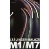 Szálinger Balázs M1/M7 - VERSEK 2003-2009