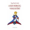 Szamárfül Kiadó Nagy Bandó András: A kis herceg visszatért