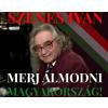 Szenes Iván SZENES IVÁN - MERJ ÁLMODNI MAGYARORSZÁG! - CD -