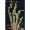 Szent István Társulat - Az Apostoli Szentszék Könyvkiadója Az ember a világban