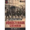 Szentesi Zöldi László Vörösterror Szolnokon : 1919. május 3-4.(Nagy Magyarország könyvek 6.)
