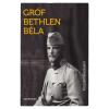 Szépmíves GRÓF BETHLEN BÉLA - VISSZAEMLÉKEZÉSEIM
