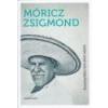 Szépmíves Móricz Zsigmond - Asszonyokkal nem lehet vitázni - Urbán László szerk.