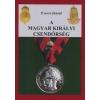 Szerzői kiadás A Magyar Királyi Csendőrség