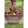 Sziget Könyvkiadó Ewald Langer: Menjünk gombászni! - A gombák meghatározása, gyűjtése és elkészítése