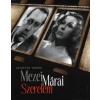 Szigethy Gábor Mezei - Márai szerelem