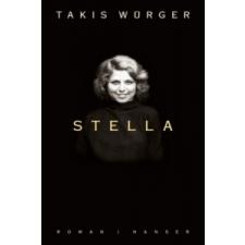 Takis Würger Takis Würger - Stella – Takis Würger idegen nyelvű könyv