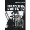 Tamkó Sirató Károly A dimenzionista manifesztum története