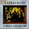 Tátrai Band A hold szerelme CD