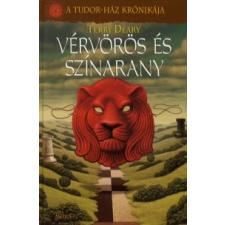Terry Deary VÉRVÖRÖS ÉS SZÍNARANY - A TUDOR-HÁZ KRÓNIKÁJA gyermek- és ifjúsági könyv