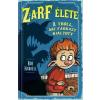 Tessloff - Babilon Kiadó Rob Harrell: Zarf élete 2. - A troll, aki farkast kiáltott
