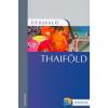 Thaiföld útikönyv - Útravaló