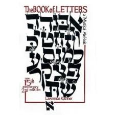 The Book of Letters: A Mystical Hebrew Alphabet – Lawrence Kushner idegen nyelvű könyv