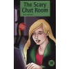 - The scary chat room