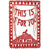 This is for You – Rob Ryan