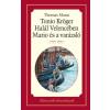 Thomas Mann MANN, THOMAS - TONIO KRÖGER, HALÁL VELENCÉBEN, MARIO ÉS A VARÁZSLÓ - ÉLETRESZÓLÓ OLVASMÁNYOK