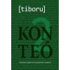 tiboru [TIBORU] - KONTEÓ 2 - HARMINC ÚJABB ÖSSZEESKÜVÉS-ELMÉLET