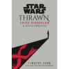Timothy Zahn Star Wars: Thrawn - Chiss Birodalom - A káosz ébredése
