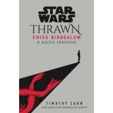 Timothy Zahn Star Wars: Thrawn - Chiss Birodalom - A káosz ébredése irodalom
