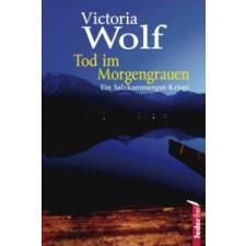 Tod im Morgengrauen – Victoria Wolf idegen nyelvű könyv