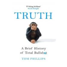 Tom Phillips Tom Phillips - Truth – Tom Phillips idegen nyelvű könyv