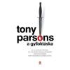 Tony Parsons A gyiloktáska