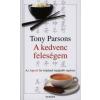 Tony Parsons A KEDVENC FELESÉGEM