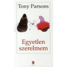 Tony Parsons EGYETLEN SZERELMEM regény